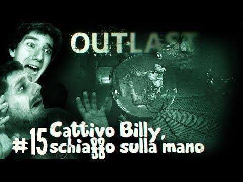Outlast - Ep. #15 - Cattivo Billy, schiaffo sulla mano!