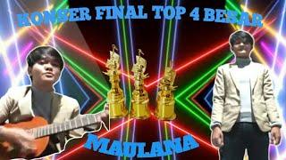 MAULANA ll KONSER FINAL TOP 4 ll BINTANG DANGDUT ONLINE I