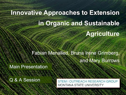 Innovative Approaches to Extension in Organic and Sustainable Agriculture