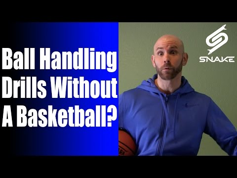 Ball Handling Drills WITHOUT A Basketball?