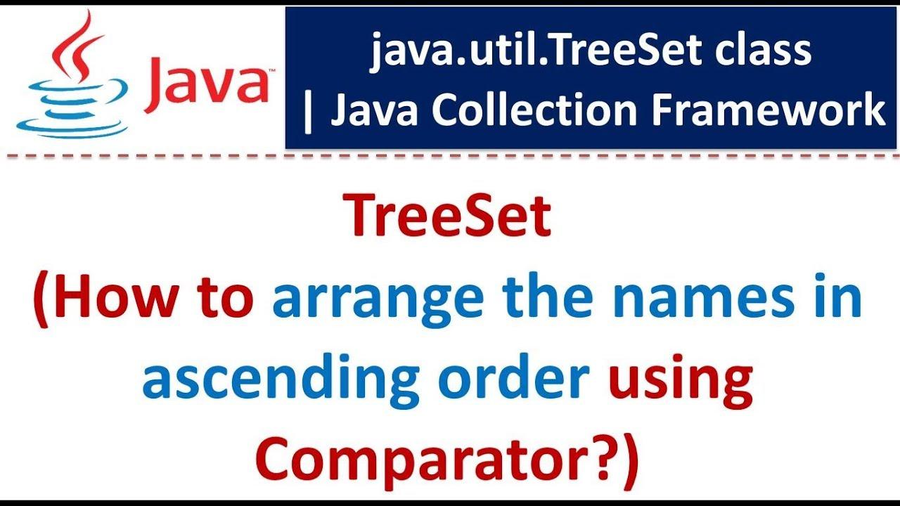 Java Collection Framework Treeset Arrange The Names