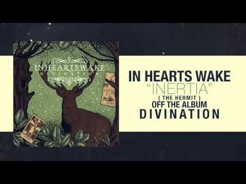 In Hearts Wake - Inertia (The Hermit)