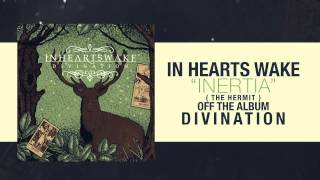 In Hearts Wake - Inertia (The Hermit)