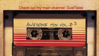 Guardians of the Galaxy Soundtrack Vol 3 Awesome Mix (Fan Made)