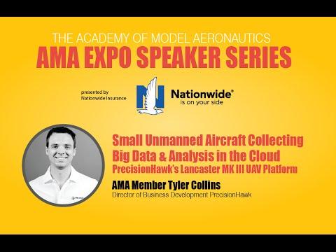 AMA EXPO SPEAKER SERIES: PrecisionHawk's Lancaster MK III UAV Platform