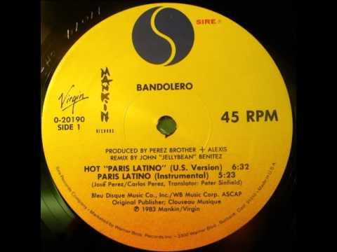 "Bandolero - Hot ""Paris Latino"" (12'' US Version)"
