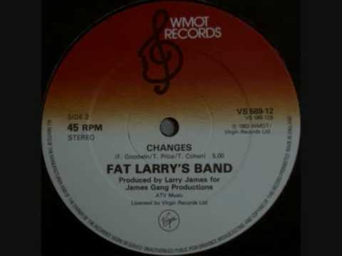 Fat Larry's Band - Changes
