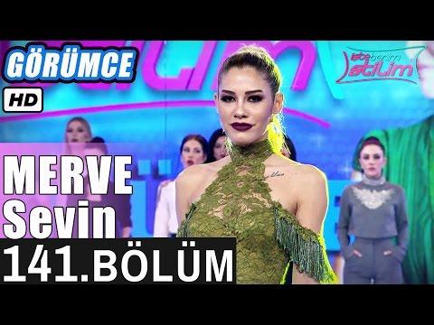 İşte Benim Stilim - Merve Sevin - 141. Bölüm 7. Sezon