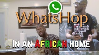 Download Clifford Owusu Comedy - In An African Home: WhatsHop (Clifford Owusu)
