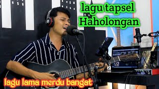 Download Haholongan || lagu tapsel cover by : taufiq nst ||