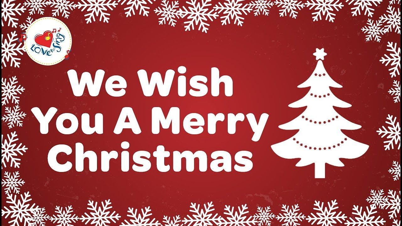 We Wish You A Merry Christmas With Lyrics Christmas Songs And Carols Hd Youtube