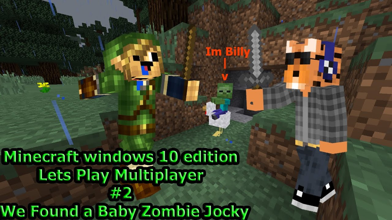 lets play  2 windows 10 edition minecraft  baby zombie