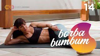 Upgrade no bumbum com #BorbaBumbum 14 - Carol Borba