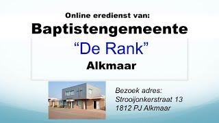 Zondag 15 september 2019 Eredienst Baptistengemeente De Rank Alkmaar