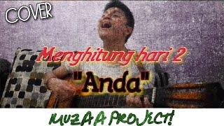 Anda - Menghitung hari 2 (cover by yanuardi)
