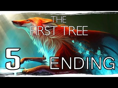 | TO FALL AND MANAGE TO RISE AGAIN | The First Tree - Part 5 🦊 ENDING