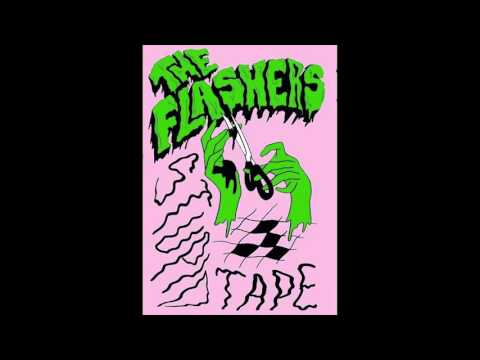 The Flashers - Stupid Tape
