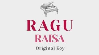 Download Ragu - Raisa (Original Key Karaoke) - Piano Instrumental Cover
