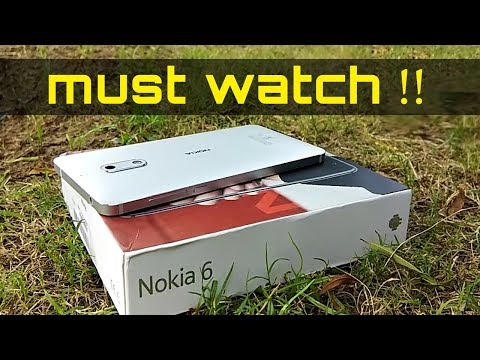 MUST WATCH before buying Nokia 6