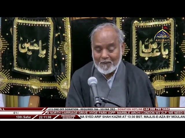🔴 LIVE - 1st Majlis-e-Aza I Moulana M Hassan Maroofi I Ahlebait TV I 13th Safar 1443