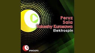 Electro Spin - Maurizio Gubellini, Matteo Sala, Peruz & Takeshy Kurosawa Remix