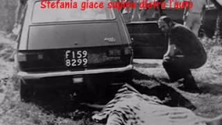 Mostro di Firenze - 1974: Borgo San Lorenzo - Stefania Pettini e Pasquale Gentilcore