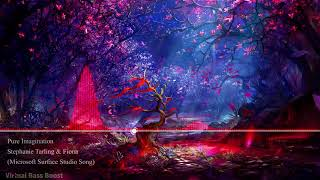 -- pure imagination - stephanie tarling & fiona (microsoft surface studio song) --► this song is bass boosted! you may turn your headphones louder!▶ i don't...