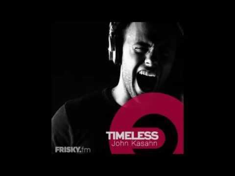 """John Kasahn Pres. """"Timeless"""" Ep. 014"""