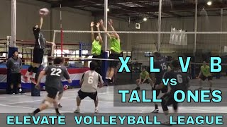 XLVB vs Tall Ones - EVL #2, Match 3, Pool Play (Elevate Volleyball League 2018)