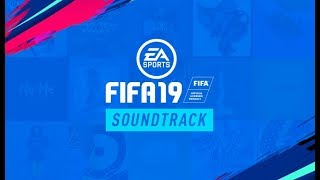 Download FIFA 19 - FULL SOUNDTRACK Mp3