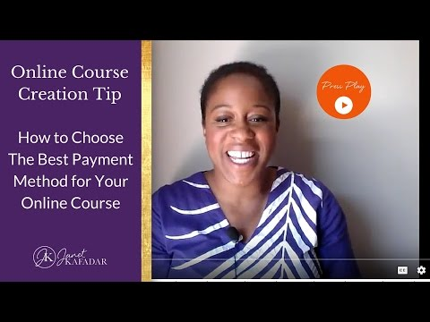 How to Choose The Best Online Payment Method For Your Online Course or Digital Product