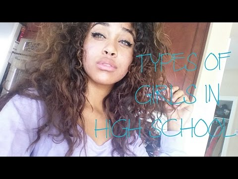 6 Different Types of Girls in High School - YouTube