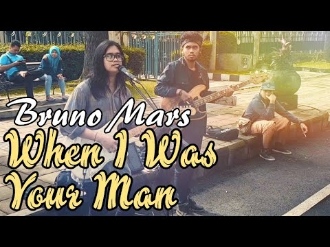 BRUNO MARS - WHEN I WAS YOUR MAN (STREET MUSICIAN PERFORM)