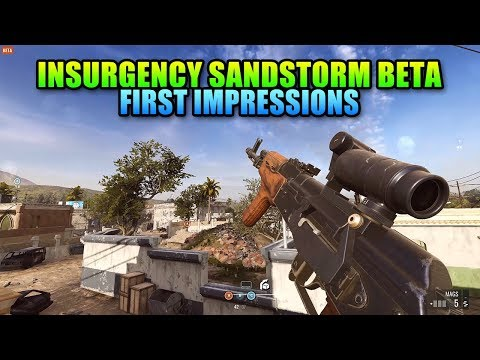 Insurgency Sandstorm Beta Is Here  First Impressions