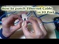 How to punch Ethernet Cable in IO Port