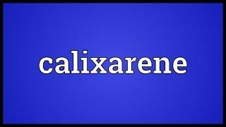 Calixarene Meaning