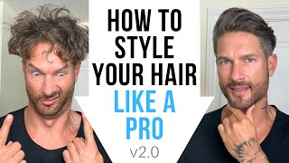How To Style Men's Hair Like A Pro At Home – Hairstyle Tips by LA Model – v2.0