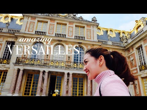VERSAILLES, FRANCE - Karen Ferreras Travel Vlog