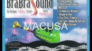 Macusa  La brabra sound