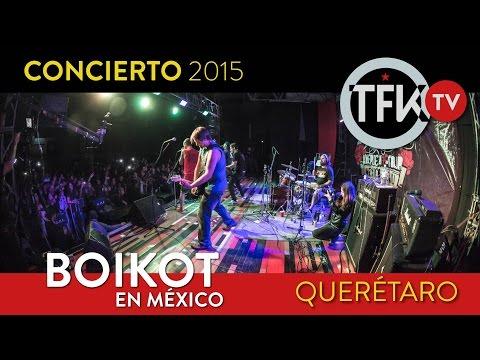 Boikot concierto completo en México, Querétaro 2015 TFKMX