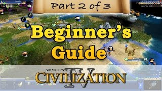 Civilization 4 - BEGINNERS GUIDE - Part 2 - Economy & Expansion