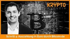 Schritt 4: Auszahlung in Euro durch Bitcoin.de