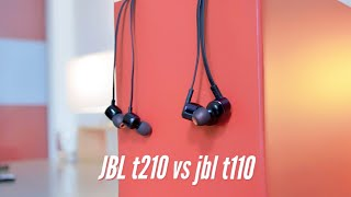 Jbl t210 vs jbl t110 [ pure bass earphones ]