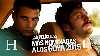 Premios Goya 2015, las diez películas con más nominaciones