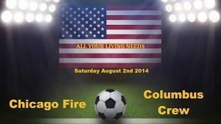 MLS Chicago Fire vs Columbus Crew Predictions Major League Soccer 2014