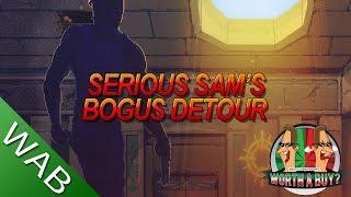 Serious Sam Bogus Detour - Worthabuy?