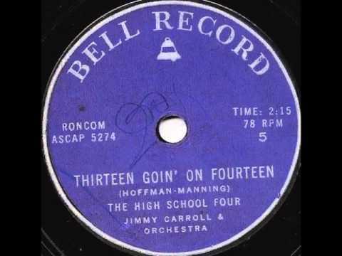 Thirteen Goin' On Fourteen (1956) - The High School Four