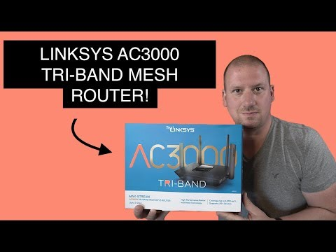 Linksys Max-Stream AC3000 Tri-Band Mesh Wi-Fi Router (UNBOX/SETUP/REVIEW)