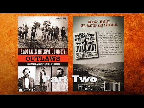 San Luis Obispo County Outlaws PartTwo (24Min)