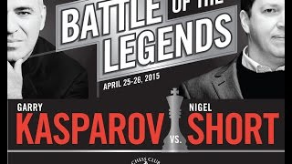 Battle of the Legends: Kasparov vs. Short, Day 2 - 04.26.15